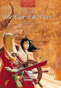 De cape et de crocs. Volume 3, L'archipel du danger