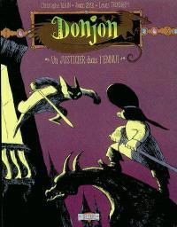 Donjon potron minet. Volume 98, Un justicier dans l'ennui