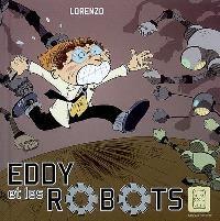 Eddy et les robots