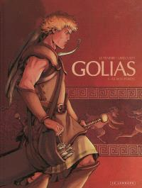 Golias. Volume 1, Le roi perdu