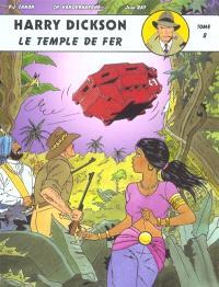 Harry Dickson : d'après Jean Ray. Volume 8, Le temple de fer