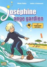 Joséphine ange gardien. Volume 4, Le territoire interdit