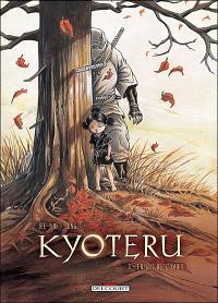 Kyoteru. Volume 1, Enfant de l'ombre