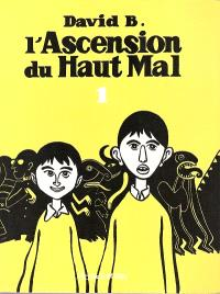 L'ascension du haut mal. Volume 1