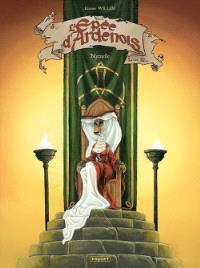 L'épée d'Ardenois. Volume 2, La prophétie