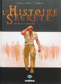 L'histoire secrète. Volume 32, Apocalypto