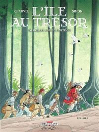 L'île au trésor, de Robert Louis Stevenson. Volume 3