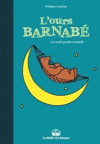 L'ours Barnabé. Volume 5, La nuit porte conseil