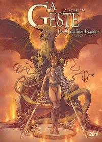 La geste des chevaliers dragons. Volume 1, Jaïna
