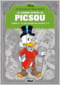 La grande épopée de Picsou, Volume 2, La jeunesse de Picsou. Volume 2