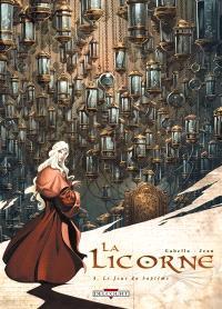 La licorne. Volume 4, Le jour du baptême