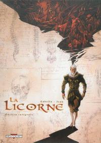 La licorne : édition intégrale