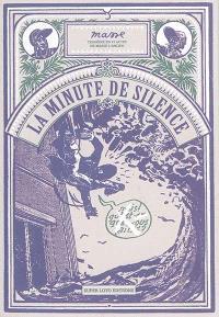 La minute de silence : trégédie en VI actes