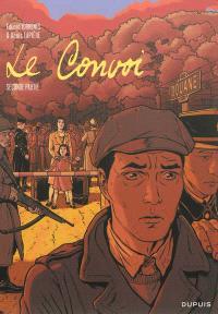 Le convoi. Volume 2