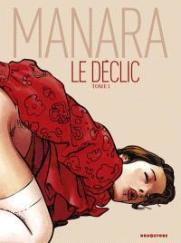 Le déclic. Volume 1