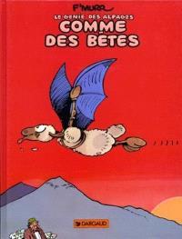 Le génie des alpages. Volume 2, Comme des bêtes