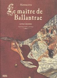 Le maître de Ballantrae. Volume 2