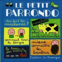 Le petit Parrondo : oeuvres partiellement complètes et totalement inachevées. Volume 2