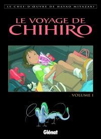 Le voyage de Chihiro. Volume 1