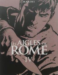 Les aigles de Rome. Volume 4