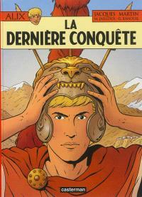 Les aventures d'Alix. Volume 32, La dernière conquête