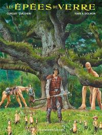 Les épées de verre. Volume 4, Dolmon