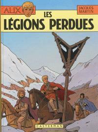 Alix. Volume 6, Les légions perdues