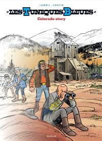 Les Tuniques bleues. Volume 57, Colorado story