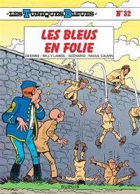 Les Tuniques bleues. Volume 32, Les bleus en folie