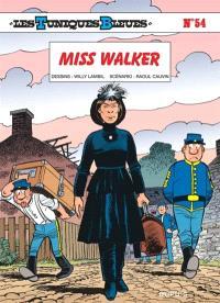 Les Tuniques bleues. Volume 54, Miss Walker