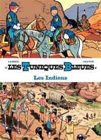 Les Tuniques bleues présentent. Volume 4, Les Indiens