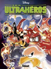 Les Ultrahéros. Volume 2