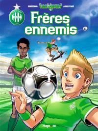 Les verts !. Volume 1, Frères ennemis