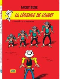 Lucky Luke. Volume 41, La légende de l'Ouest