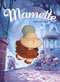 Mamette. Volume 4, Entre ciel et terre