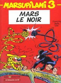 Marsupilami. Volume 3, Mars le Noir