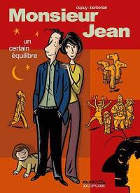 Monsieur Jean. 7, Un certain équilibre