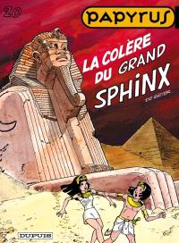 Papyrus. Volume 20, La colère du grand sphinx