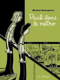 Paul dans le métro et autres histoires courtes