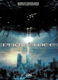 Prométhée : intégrale. Volume 1