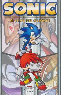 Sonic. Volume 4, Le jeu des alliances