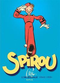 Spirou : l'intégrale, 1940-1951