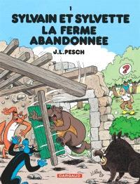 Sylvain et Sylvette. Volume 1, La ferme abandonnée