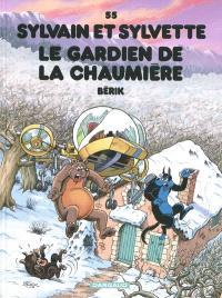 Sylvain et Sylvette. Volume 55, Le gardien de la chaumière
