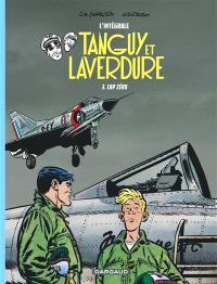 Tanguy et Laverdure : l'intégrale. Volume 3, Cap zéro