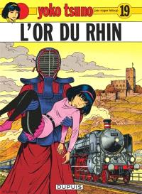 Yoko Tsuno. Volume 19, L'or du Rhin