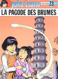 Yoko Tsuno. Volume 23, La pagode des brumes