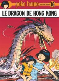 Yoko Tsuno. Volume 16, Le dragon de Hong Kong