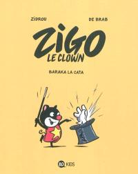 Zigo le clown. Volume 1, Baraka la cata