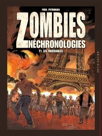 Zombies néchronologies. Volume 1, Les misérables